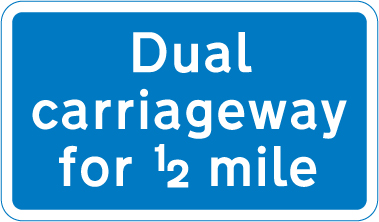 information-signs - dual carriageway half mile