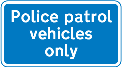information-signs - police patrol vehicles only