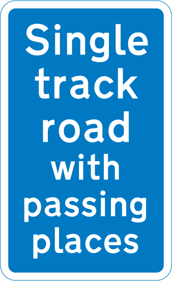 information-signs - single track road