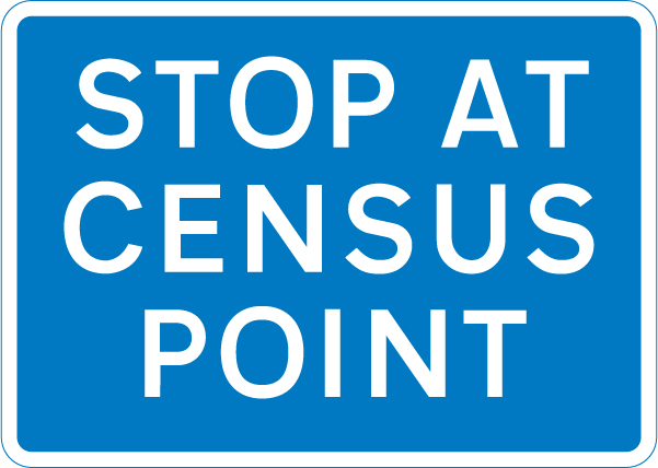 information-signs - stop at census point
