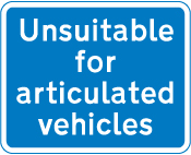 information-signs - unsuitable for articulated vehicles