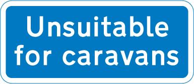 information-signs - unsuitable for caravans
