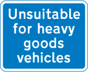 information-signs - unsuitable for heavy goods vehicles
