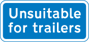 information-signs - unsuitable for trailers