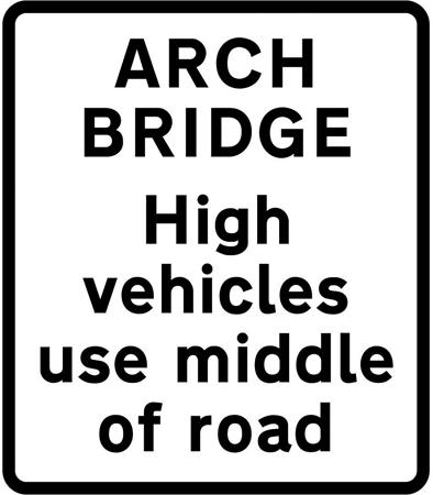 low-bridge-signs - arch bridge use middle of road