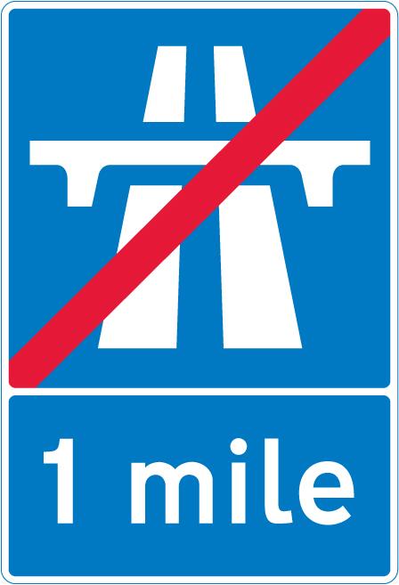 motorway-signs - end of motorway in 1 mile