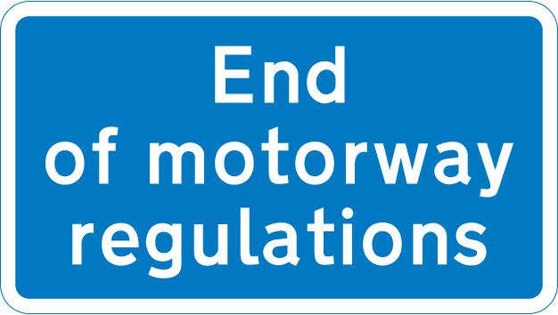 motorway-signs - end of motorway regulations