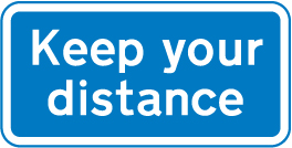 motorway-signs - keep your distance