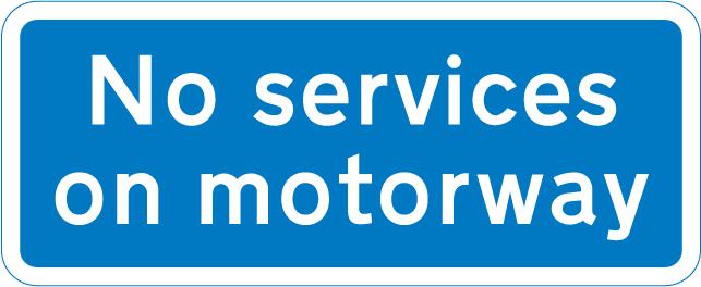 motorway-signs - no services on motorway