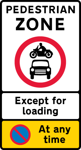 pedestrian-zone-signs - pedestrian zone except for loading