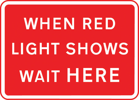 road-works-and-temporary - when red light shows wait here