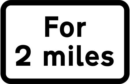 warning-signs - for 2 miles