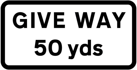 warning-signs - give way 50 yds