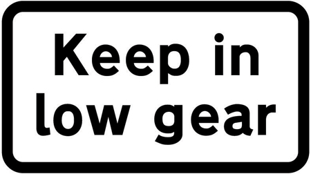 warning-signs - keep in low gear plate