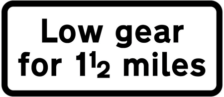 warning-signs - low gear 1 half miles