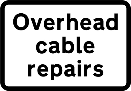 warning-signs - overhead cable repairs